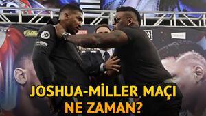 Anthony Joshua Miller maçı ne zaman Büyük sürtüşme