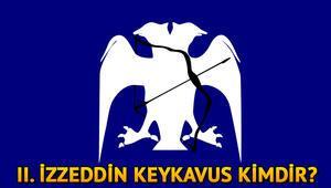 İzzeddin Keykavus kimdir Tarihi konumu hakkında kısa bilgiler