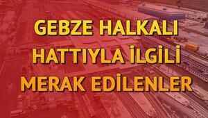 Gebze Halkalı banliyö tren hattında hangi duraklar var