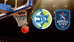 Maccabi Tel Aviv Anadolu Efes maçı saat kaçta hangi kanalda