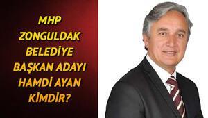 MHP Zonguldak Belediye Başkan Adayı Hamdi Ayan kimdir