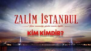 Zalim İstanbul oyuncuları ve konusu ile dikkat çekiyor