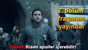 Game Of Thrones 8. sezon 2. bölümü ne zaman yayınlanacak İşte fragman
