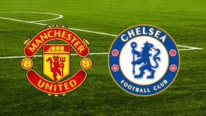 Manchester United Chelsea maçı ne zaman saat kaçta hangi kanalda United evinde önde
