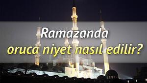Ramazanda oruca niyet nasıl edilir