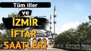 İzmirde iftara kaç saat kaldı İl il iftar saatleri