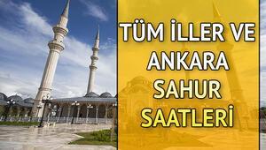 Ankarada sahur saat kaçta yapılacak İşte Ankara sahur saatleri ve imsakiye bilgileri