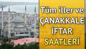 Çanakkalede iftar saat kaçta 7 Mayıs il il iftar saatleri