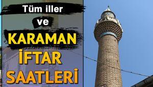 Karaman'da iftar saat kaçta 2019 Karaman iftar saatleri ve imsakiye bilgileri
