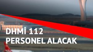 Devlet Hava Meydanları (DHMİ) 112 personel alımı yapacak
