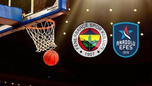 Fenerbahçe Beko Anadolu Efes maçı ne zaman saat kaçta oynanacak Dev karşılaşma hangi kanalda