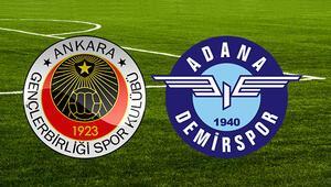 Gençlerbirliği Adana Demirspor maçı ne zaman saat kaçta hangi kanalda