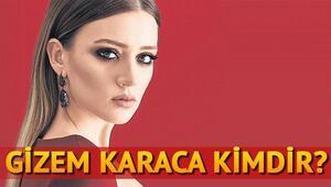 Gizem Karaca kimdir Hangi dizilerde oynadı