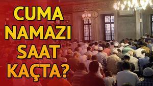 İstanbulda Cuma saat kaçta Cuma namazı hangi ilde saat kaçta kılınacak