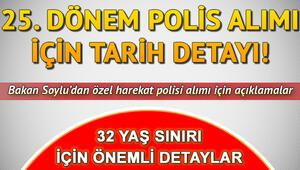Polis özel harekat alımı için Bakan Soyludan önemli açıklama