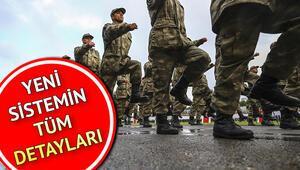 Tek tip askerlik sistemi ne zaman yürürlüğe girecek Yeni sistemde askerler erken terhis olacak mı