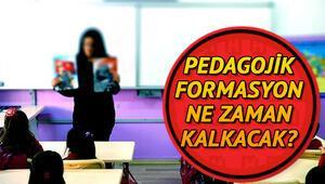 Formasyon kalktı mı Pedagojik formasyon nedir