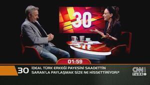 İdeal Türk erkeği payesini Saadettin Saranla paylaşmak size ne hissettiriyor