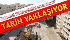 İstanbul TOKİ kura çekilişi ne zaman Tarih belli oldu
