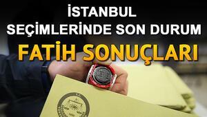 İBB seçimlerinde Fatih'te kim kazandı İstanbul seçimlerinde Fatih sonuçları