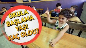Okula başlama yaşı kaç oldu Çocuklar okula ne zaman başlayacak