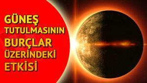 Güneş tutulmasının burçlara etkisi ne olacak Astrolog Aygül Aydın yazdı