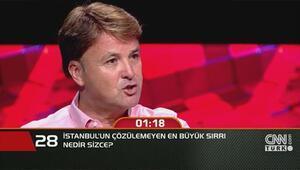 İstanbulun çözülemeyen en büyük sırrı nedir sizce