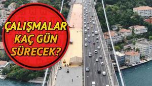 FSM Köprüsündeki çalışmalar ne zaman bitecek