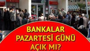15 Temmuz'da (yarın) bankalar ve PTTler açık mı