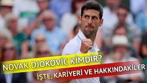 Wimbledon şampiyonu Novak Djokovic kimdir ve kaç yaşındadır