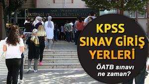 KPSS ÖATB sınav giriş yerleri nasıl öğrenilir KPSS Alan Bilgisi sınavı ne zaman