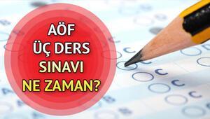 Anadolu Üniversitesi AÖF 3 ders sınavı ne zaman