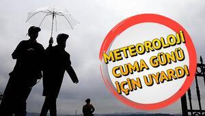 Nerelere yağmur yağacak Meteoroloji 5 günlük hava durumu tahminleri