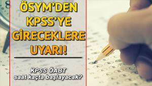 KPSS ÖABT sınavı saat kaçta yapılacak KPSS sınav giriş belgesi sorgulama ekranı