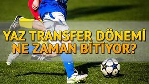 Süper Lig yaz transfer sezonu ne zaman bitiyor