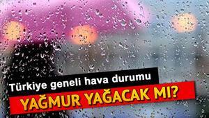 Yarın yağmur yağacak mı 31 Temmuz Çarşamba hava durumu raporu