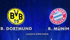 Borussia Dortmund - Bayern Munich Almanya Süper Kupa maçı saat kaçta, hangi kanalda