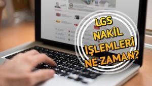 LGS 2. nakil başvuruları için son gün ne zaman