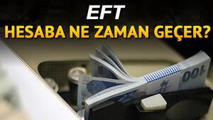 Bayramda EFT olur mu EFT ne zaman hesaba geçer