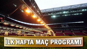 Süper Lig ilk hafta maçları ne zaman başlayacak İlk hafta programı belli oldu