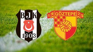 Beşiktaş Göztepe maçı ne zaman saat kaçta ve hangi kanaldan izlenecek