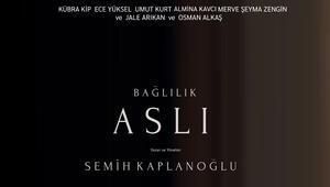 Bağlılık Aslı Türkiyenin Oscar adayı oldu