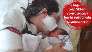 Eşi tarafından hasta yatağında bıçaklanan kadın, bebeğini kucağına aldı