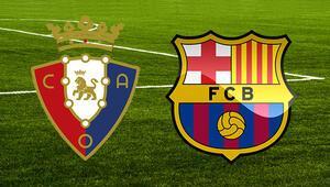 Osasuna Barcelona maçı ne zaman saat kaçta hangi kanalda Hedefte seri var