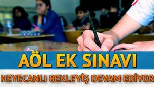 AÖL ek sınav sonuçları ne zaman açıklanacak AÖL ek sınav soruları ve cevap anahtarı yayımlandı mı