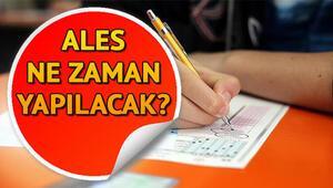 ALES sınav giriş yerleri açıklandı mı ALES ne zaman yapılacak