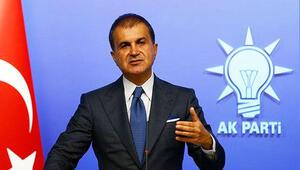 AK Parti Sözcüsü Çelik: Reddediyoruz ve protesto ediyoruz