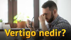 Vertigo nedir, Vertigo belirtileri nelerdir, nasıl tedavi edilir
