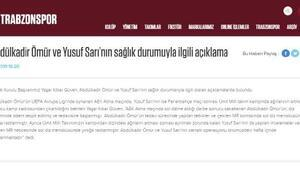 Trabzonspordan Abdülkadir ve Yusuf açıklaması