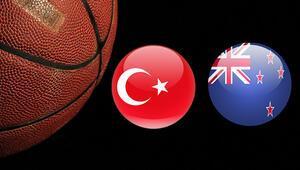 Türkiye Yeni Zelanda basketbol maçı ne zaman saat kaçta ve hangi kanalda